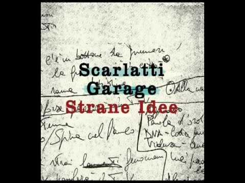 SCARLATTI GARAGE -L&#039;Uomo Nero- from &quot;Strane Idee&quot; (2009 - Suonivisioni Records) Disponibile in CD e sui Digital Stores info@suonivisioni.com.