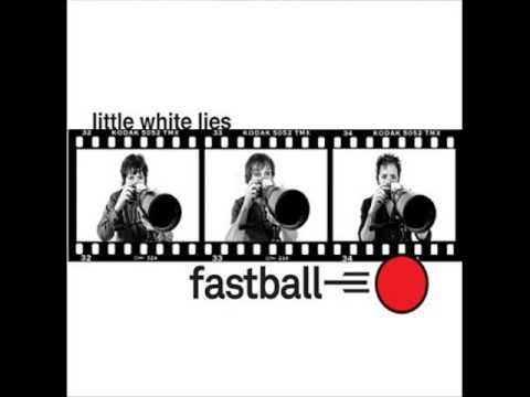 Fastball - How Did I Get Here