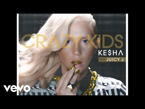 Ke$ha feat. Juicy J - Crazy Kids