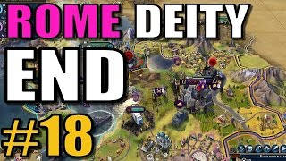 END: Civilization 6: Rome [Deity TSL Earth Map w/16 civs] Part 18 - Civ 6 Gameplay / Let's Play
