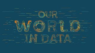 Dr. Max Roser: Our World in Data