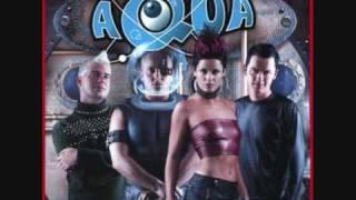 Aqua - Be A Man