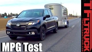 2017 Honda Ridgeline Highway Towing MPG Review: How Fuel Efficient?