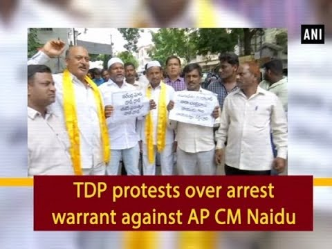 TDP protests over arrest warrant against AP CM Naidu - #Hyderabad News