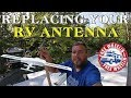 Replacing your RV Antenna with Wineguard Wingman-Replacement Head