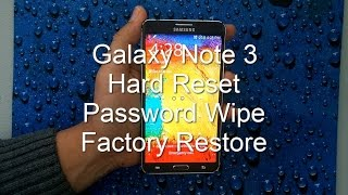 Samsung Galaxy Note 3: HARD RESET PASSWORD REMOVAL FACTORY RESTORE how-to