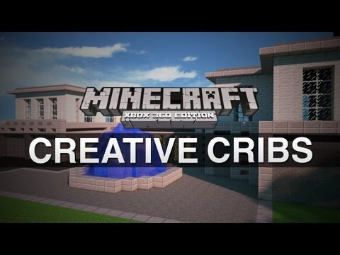 Creative Cribs - EPISODE 36 (Minecraft Xbox 360)