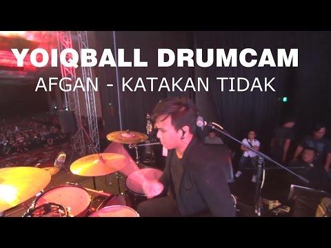 download lagu AFGAN - KATAKAN TIDAK (YOIQBALL DRUMCAM) gratis