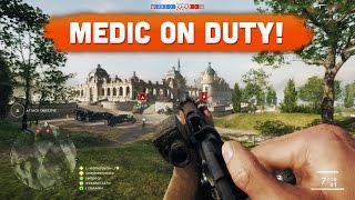 MEDIC ON DUTY! - Battlefield 1 | Road to Max Rank #4 (Multiplayer Gameplay)