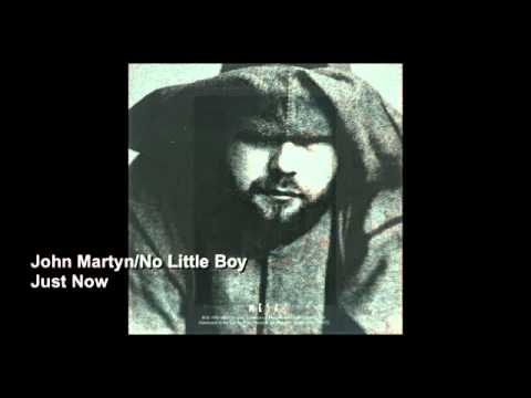 John Martyn - Just Now