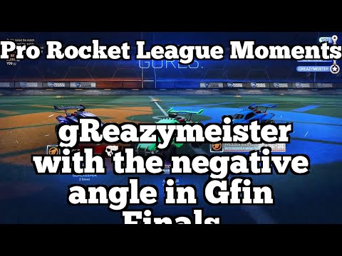 Pro Rocket League Moments: gReazymeister with the negative angle in Gfin Finals