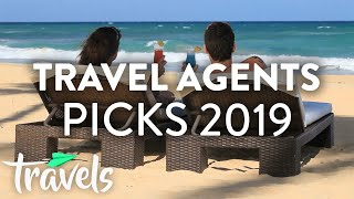 Top 5 Travel Agents Picks for 2019 | MojoTravels