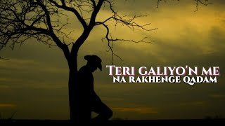 😭😭Teri galiyo'n me na rakhenge qadam aaj k bad || Emotional Love Status
