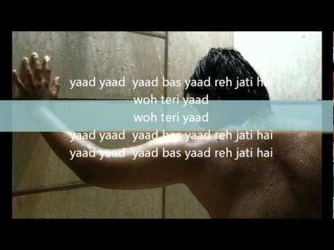 Yaad Yaad Yaad bas yaad reh jaati hai-lyrics.wmv....(ghulam...