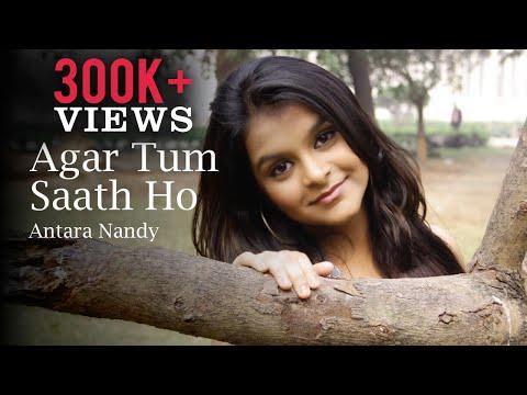 Agar Tum Saath Ho   Tamasha   Cover Song - Antara Nandy / Keethan