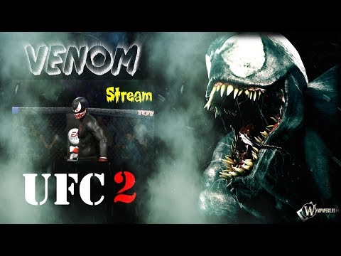 UFC 2 VENOM В Тяжелом Весе и DEADPOOL(читаем описание ) (Бокс,Кикбоксер,Muay Thai,Тхэквондо)