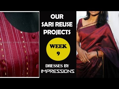 SARI Reuse Special |Dresses by IMPRESSIONS | WEEK-9 | Fabrics used| Closer view of design detailing