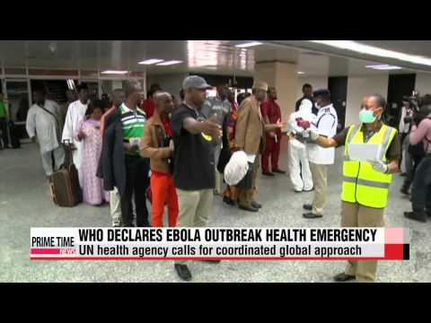 WHO declares Ebola outbreak as a health emergency