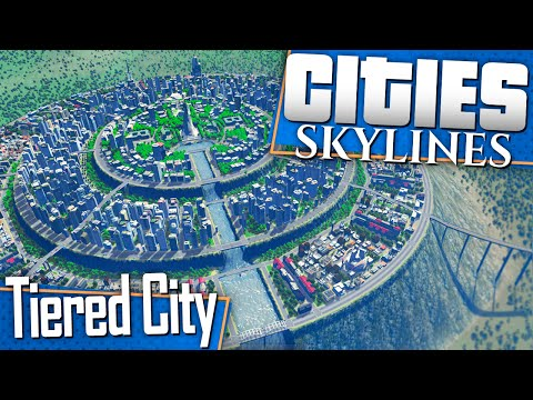 Cities: Skylines   Let's Build a Tiered City