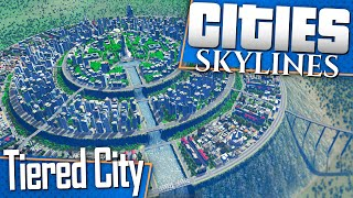 Cities: Skylines | Let's Build a Tiered City