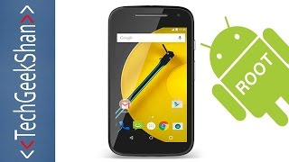 Root Moto E-2nd Gen - 3G | Android Lollipop