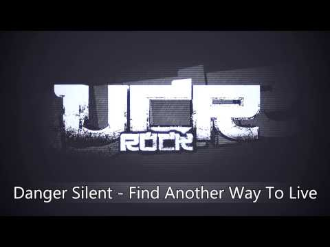 Danger Silent - Find Another Way To Live