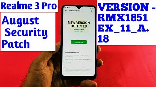 Realme 3 Pro New August Update RMX1851EX_11_A.18 Software Update | What's New ?