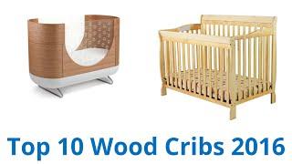 10 Best Wood Cribs 2016