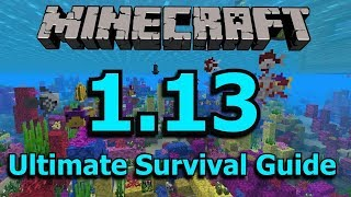Minecraft 1.13: The Ultimate Survival Guide
