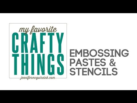 My Favorite Crafty Things: Stencils & Embossing Paste