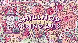 🌸 Chillhop Essentials Spring 2018 • beats & lofi hiphop