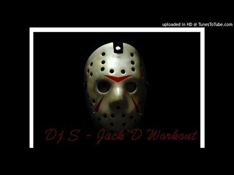 Jack`D Workout Mix - Dj S - 2014