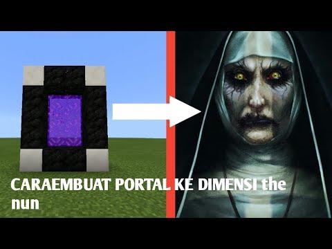 Cara Membuat Portal Ke Dimensi The Nun Di Mcpe