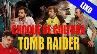 CHOQUE LIXO: Tomb Raider