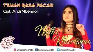 download lagu Nella Kharisma - Teman Rasa Pacar gratis