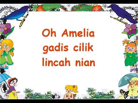AMELIA (LIRIK) - Lagu Anak - Cipt. A.T. Mahmud - Musik Pompi S.