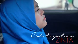 Cassandra - Cinta Dari Jauh cover by Zinta
