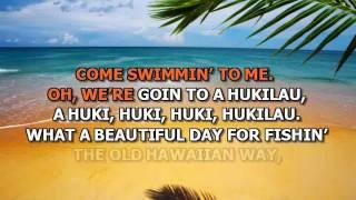 Hukilau song - karaoke
