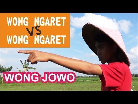 Wong Ngaret Vs Wong Ngaret (Wong Jowo)