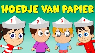 Nederlandse Kinderliedjes | Hoedje van papier - liedje