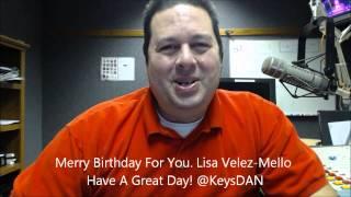 Merry Birthday For You  Lisa Velez Mello Have A Great Day! @KeysDAN