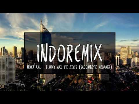 Noka AxL - Funky AxL V2 2015 (Saddam212 Megamix)