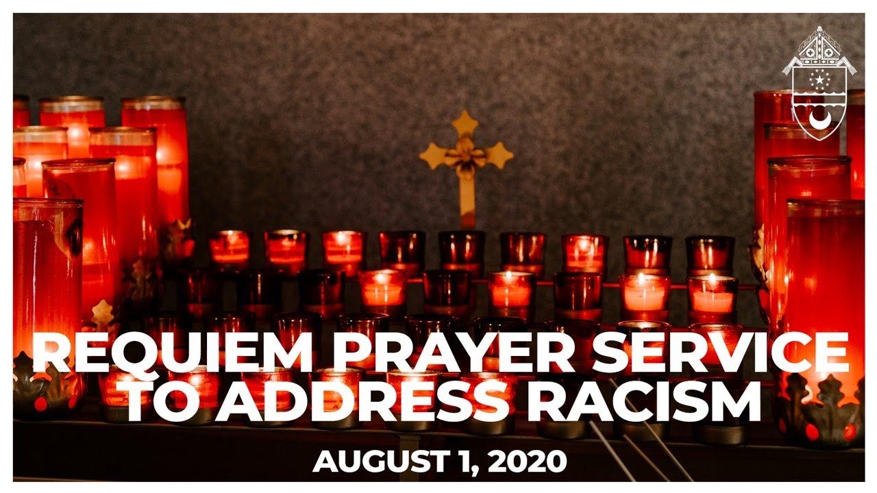 A Requiem Prayer Service to Address Racism