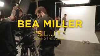 bea miller • S.L.U.T. • behind the scenes