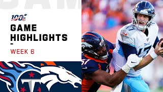 Titans vs. Broncos Week 6 Highlights | NFL 2019