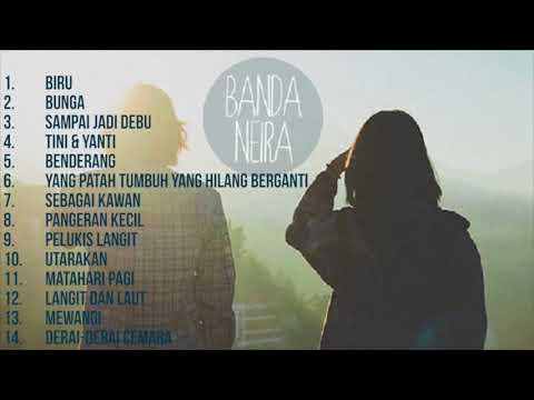 Banda Neira  Full Album ( Audio )