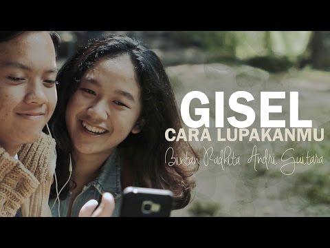 download lagu Gisel - Cara Lupakanmu (Bintan, Andri Guitara) cover gratis