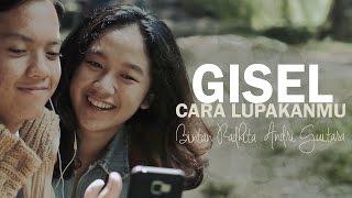 Download Lagu Gisel - Cara Lupakanmu (Bintan, Andri Guitara) cover Gratis STAFABAND