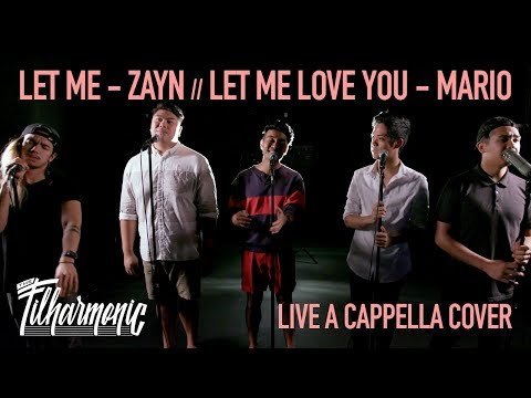 Let Me - Zayn: The Filharmonic (Live A Cappella Cover)