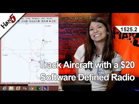Track Aircraft with a $20 Software Defined Radio, Hak5 1525.2